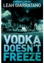 Vodka Doesn't Freeze by Leah Giarratano, ISBN 978-1-86325-583-7 (Softcover).  A limited number of signed copies are available at Talomin Books.