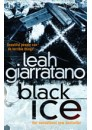 Black Ice by Leah Giarratano, ISBN 978-1-74166-809-4 (Softcover).  A limited number of signed copies are available at Talomin Books.