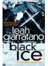 Black Ice by Leah Giarratano, ISBN 9781741668094 (Softcover).  A limited number of signed copies are available at Talomin Books.