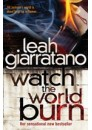 Watch the World Burn by Leah Giarratano, ISBN 9781741668148 (Softcover). A limited number of signed copies are available at Talomin Books