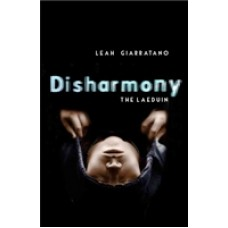 Disharmony: The Laeduin Book 2 by Leah Giarratano, ISBN 978-0-14356-569-7 (Softcover). A limited number of signed copies are available at Talomin Books
