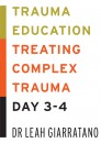 Treating Complex Trauma with Dr Leah Giarratano (Day 3-4) in Perth CBD on 5-6 September 2019. SOLD OUT ON 2/7/19