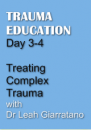 Treating Complex Trauma with Dr Leah Giarratano in Melbourne CBD on 30 November-1 December 2017