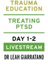 Treating PTSD  (Day 1-2) with Dr Leah Giarratano New Zealand Livestream on 25-26 June 2020