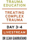 Treating Complex Trauma (Day 3-4) with Dr Leah Giarratano Australian Livestream on 20-21 August 2020